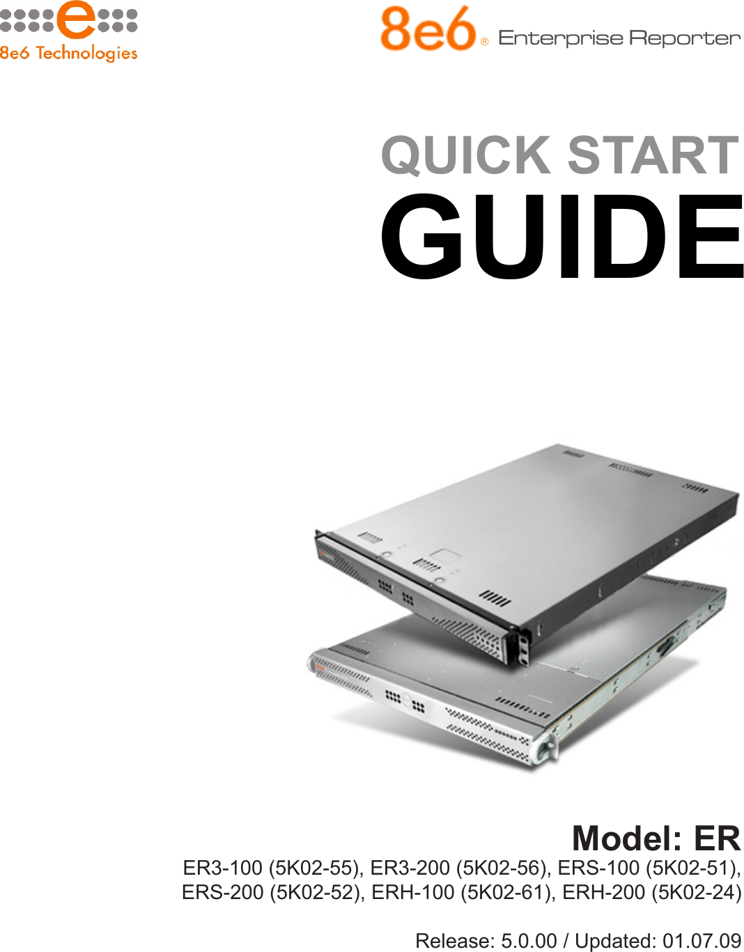 8E6 Technologies Erh 200 5K02 24 Owners Manual Enterprise Reporter Quick Start Guide