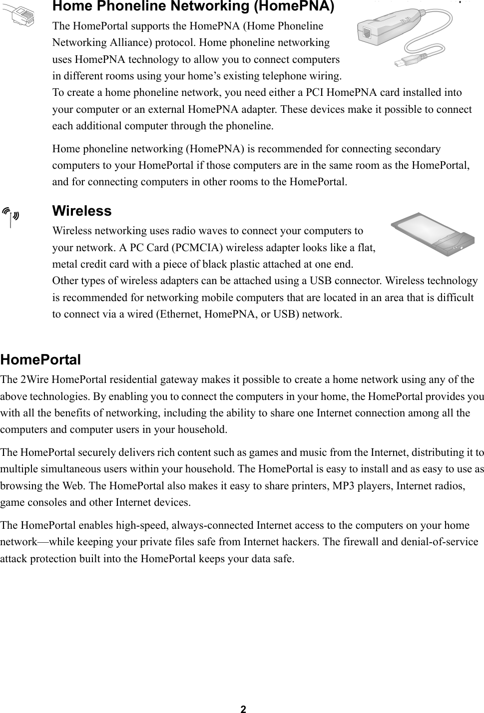 Arris 2wathg01 80211 B G Wireless Router User Manual Book Hpl House Wiring Internet Connection 2homeportalthe 2wire Homeportal Residential Gateway Makes It Possible To Create A Home Network Using Any Of