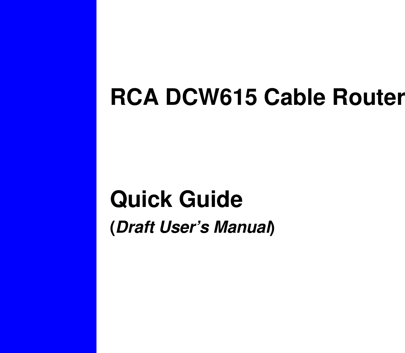 RCA DCW615 Cable Router   Quick Guide (Draft User's Manual)