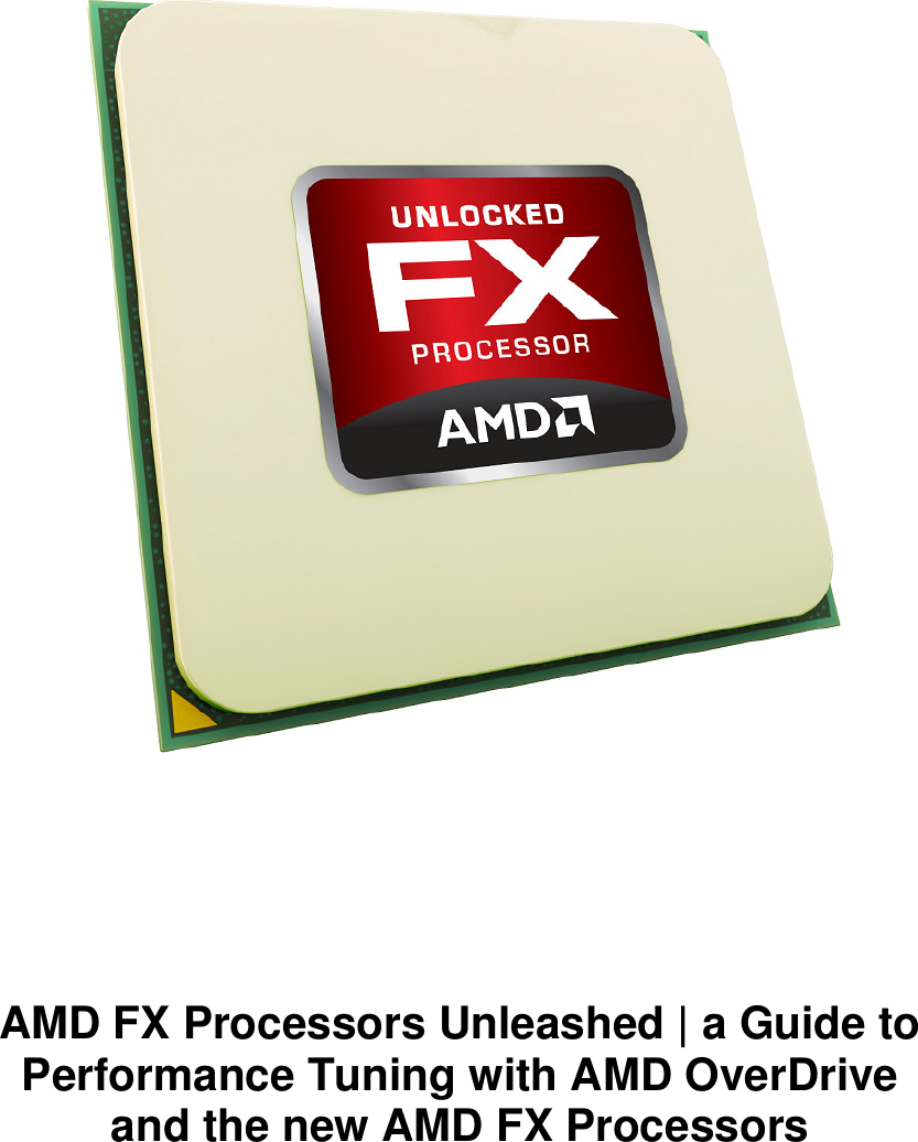 Amd Fd9370Fhhkwof Users Manual AMD_FX_Performance_Tuning_Guide