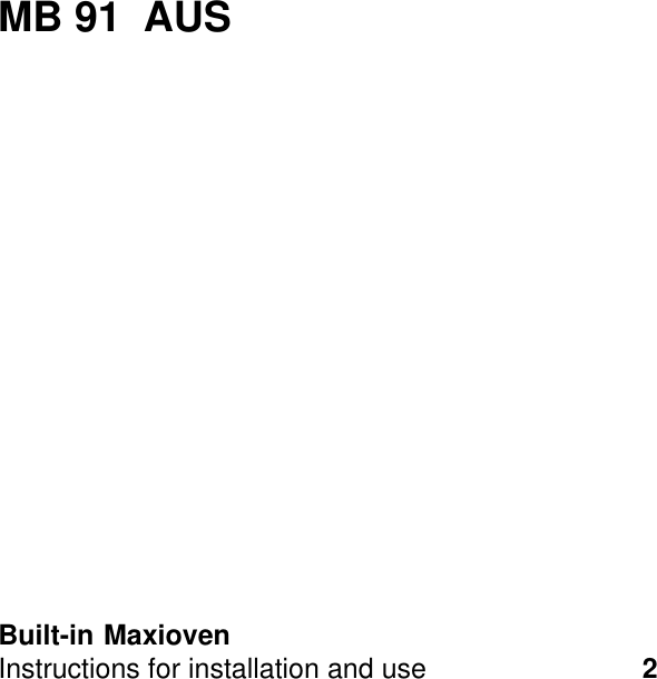 Ariston Built In Maxioven Mb 91 Aus Users Manual 01648302