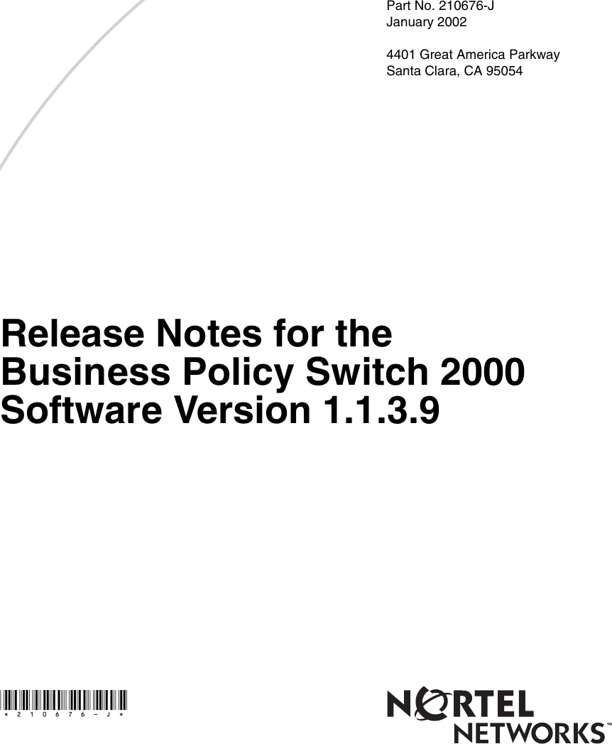 Page 1 of 10 - Avaya Avaya-The-Business-Policy-Switch-2000-Software-Version-1-1-3-9-Release-Notes- Release Notes For The Business Policy Switch 2000 Software Version 1.1.3.9  Avaya-the-business-policy-switch-2000-software-version-1-1-3-9-release-notes