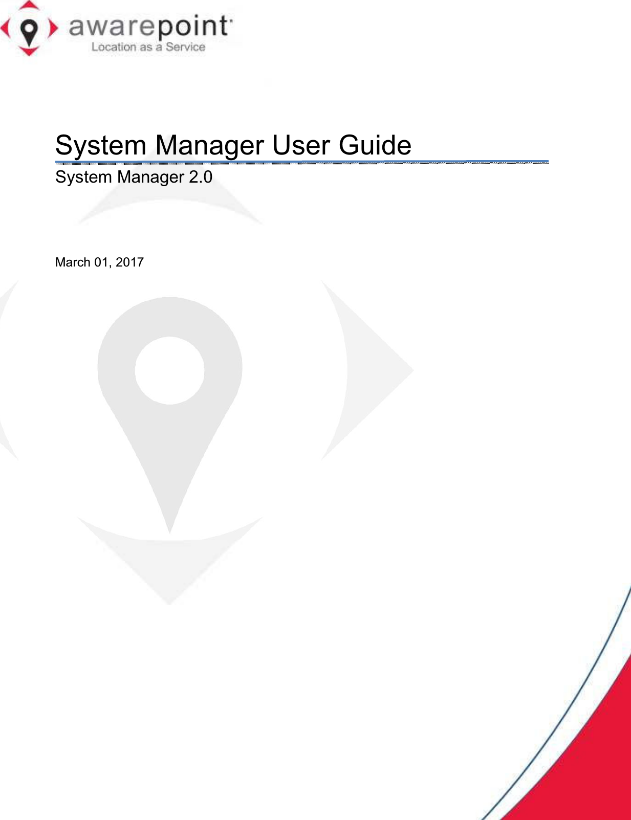System Manager User Guide System Manager 2.0  March 01, 2017