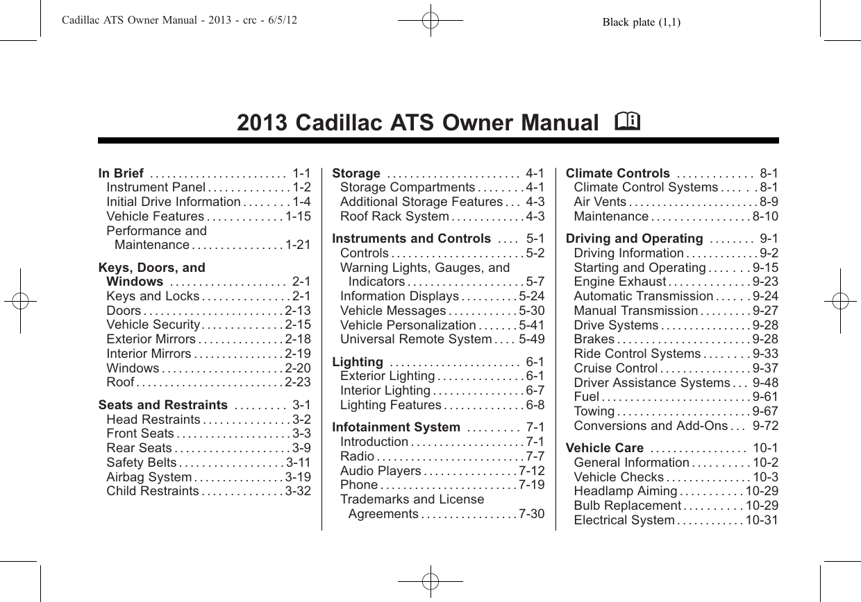 Cadillac 2013 Ats Users Manual 00 Introduction En Us 16 Garage Door Wiring The Head For Electric Furthermore