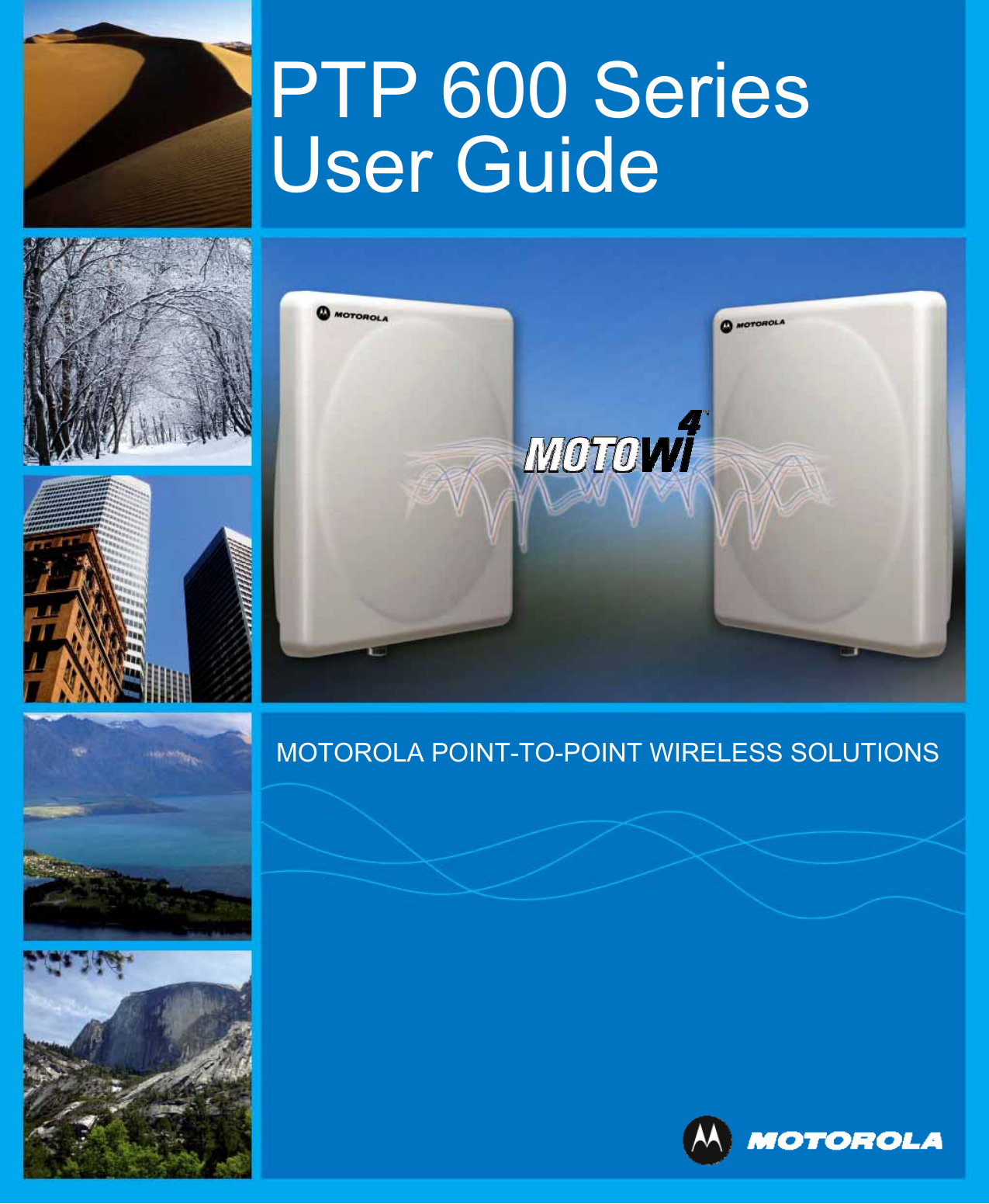 25601 wireless ethernet bridge user manual ptp 600 series user.