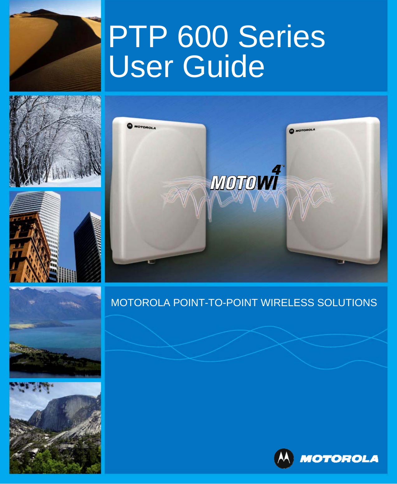 54100 fixed point to point wireless bridge user manual ptp 600.