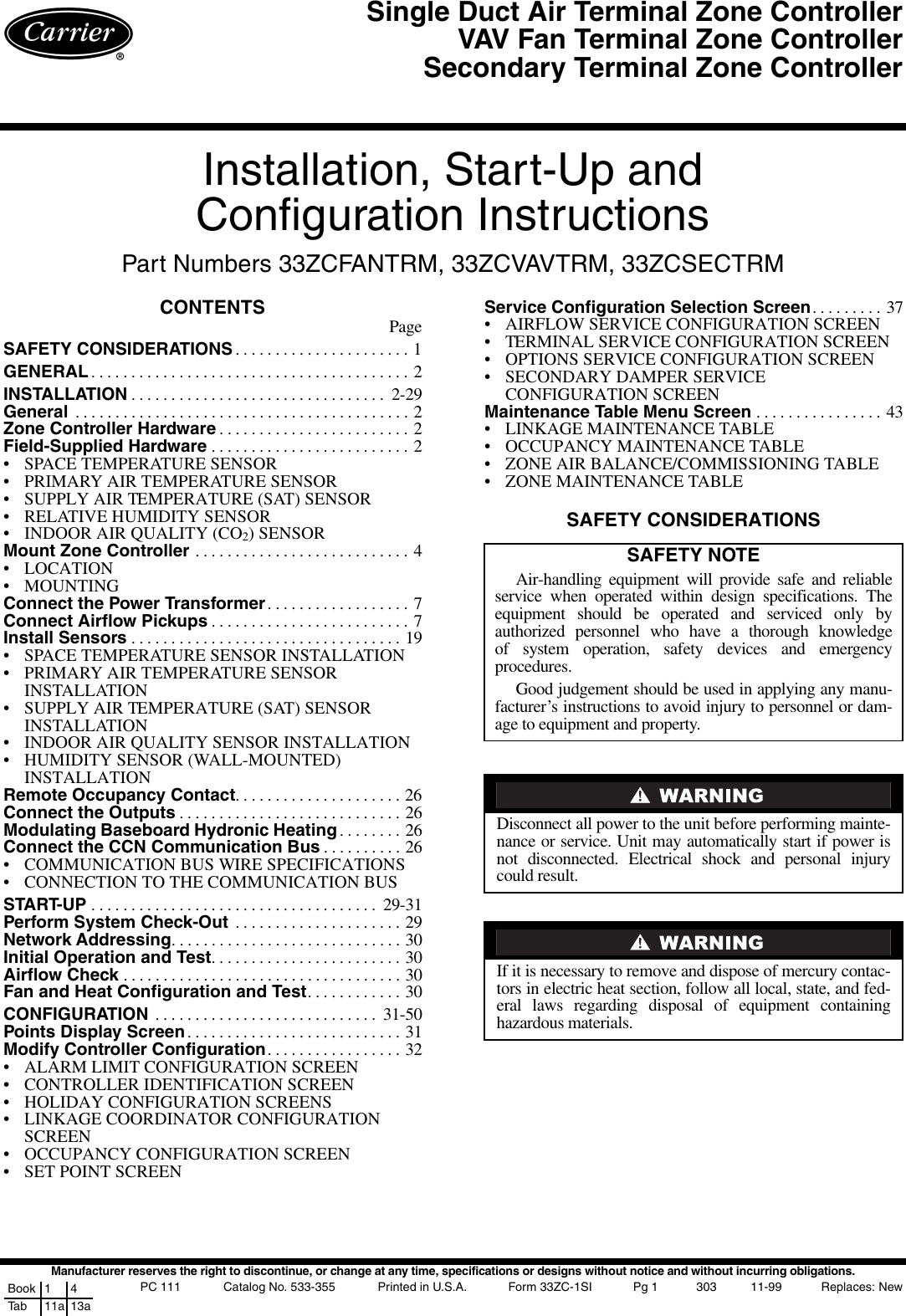 Carrier 33Zcfantrm Users Manual on nakamichi harness, radio harness, alpine stereo harness, suspension harness, fall protection harness, pony harness, obd0 to obd1 conversion harness, cable harness, electrical harness, dog harness, maxi-seal harness, safety harness, pet harness, oxygen sensor extension harness, amp bypass harness, engine harness, battery harness,