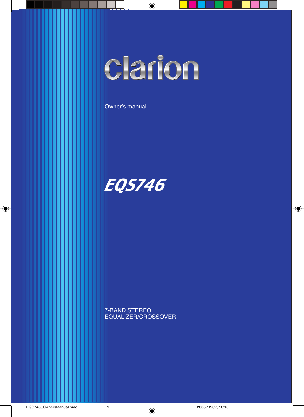 Clarion Eqs746 Owners Manual EQS746_OwnersManual.pmd