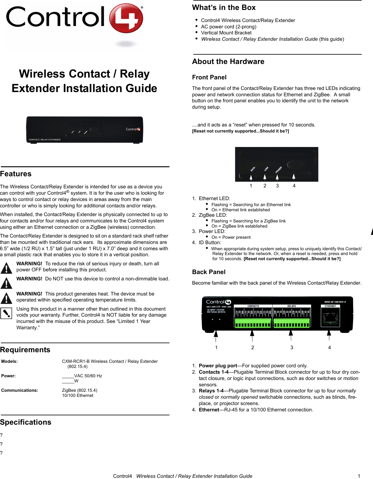 Control4 Cxmrcr11 Wireless Contact Relay Extender Model Cxm Rcr1 B Four Terminal User Manual Wirelesscontact Relayextender