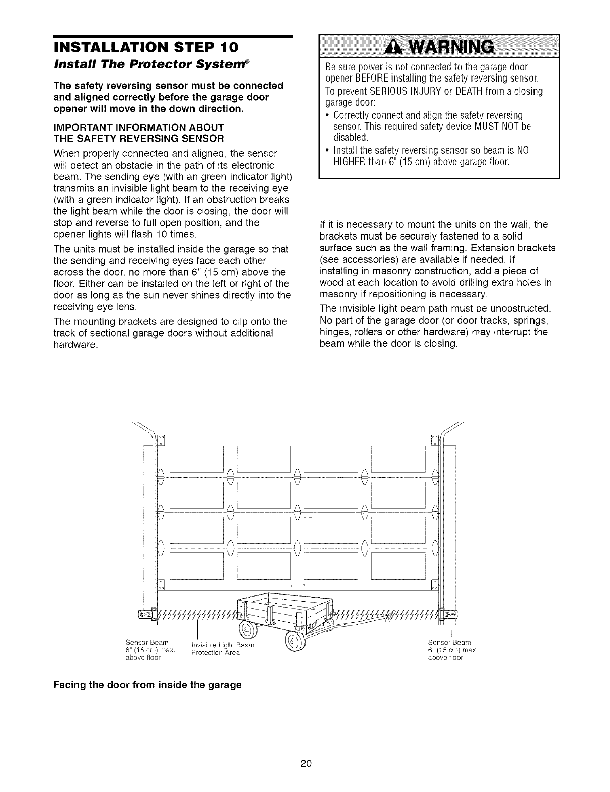 Craftsman 1395364812 User Manual 1 2 Hp Garage Door Opener Manuals Safety Reversing Sensor Wiring Diagram Installation Step 10 Install The Protector System Must Be Connected And Aligned Correctly Before