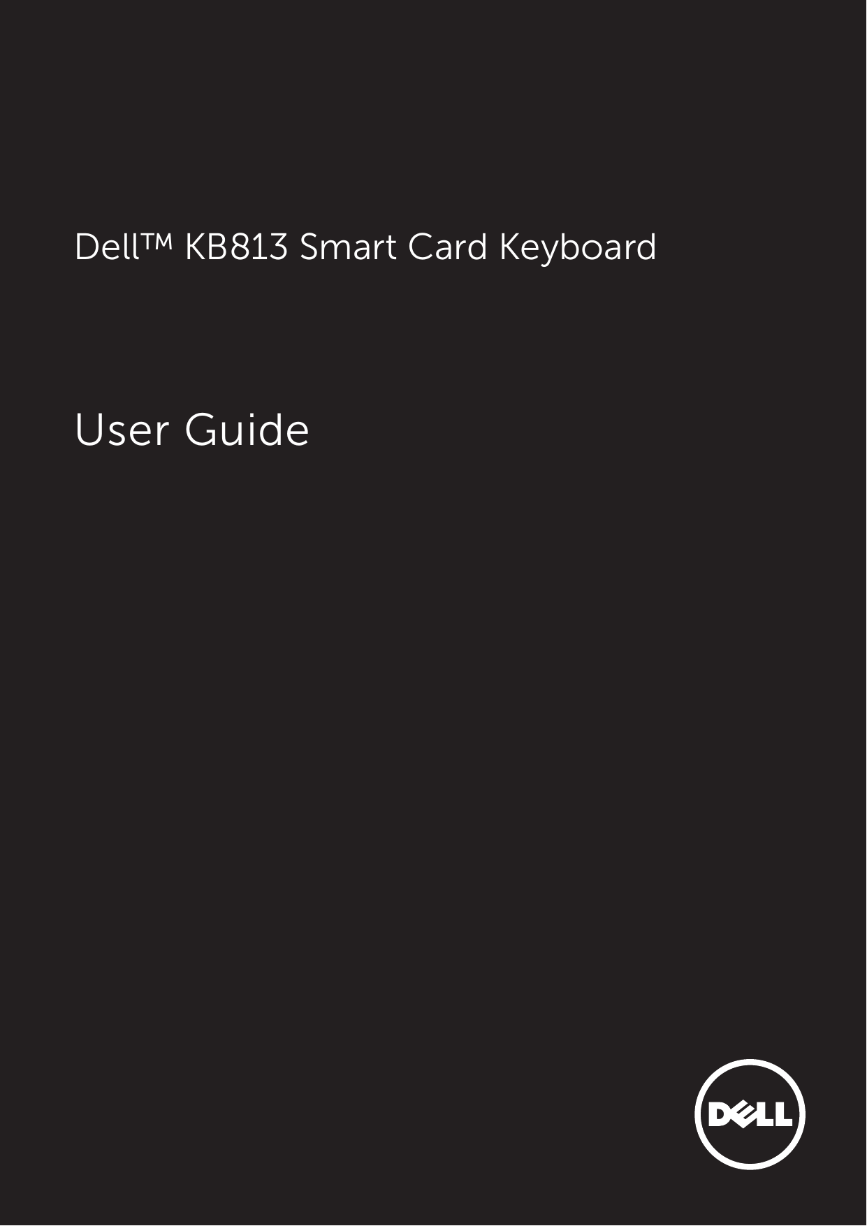 Dell Smartcard Keyboard Kb813 Owners Manual Smart Card User Guide