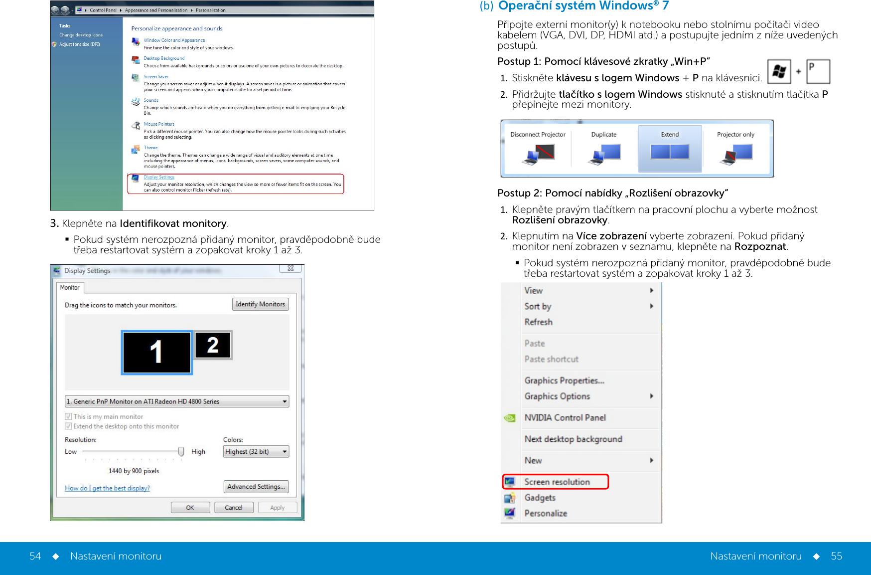 Windows 7 připojte 2 monitory