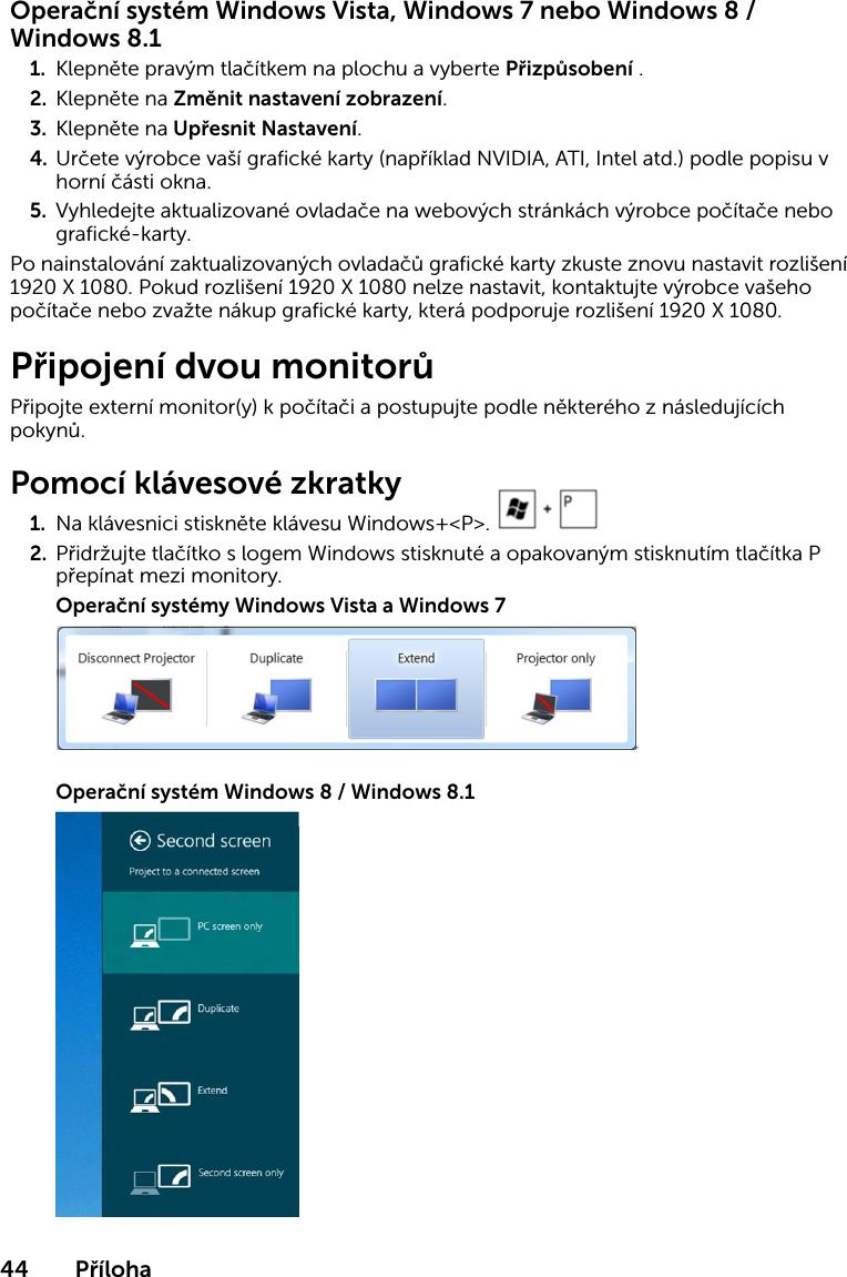 Prohlédněte si seznam klávesových zkratek pro systémy Windows 8 a Windows RT včetně.
