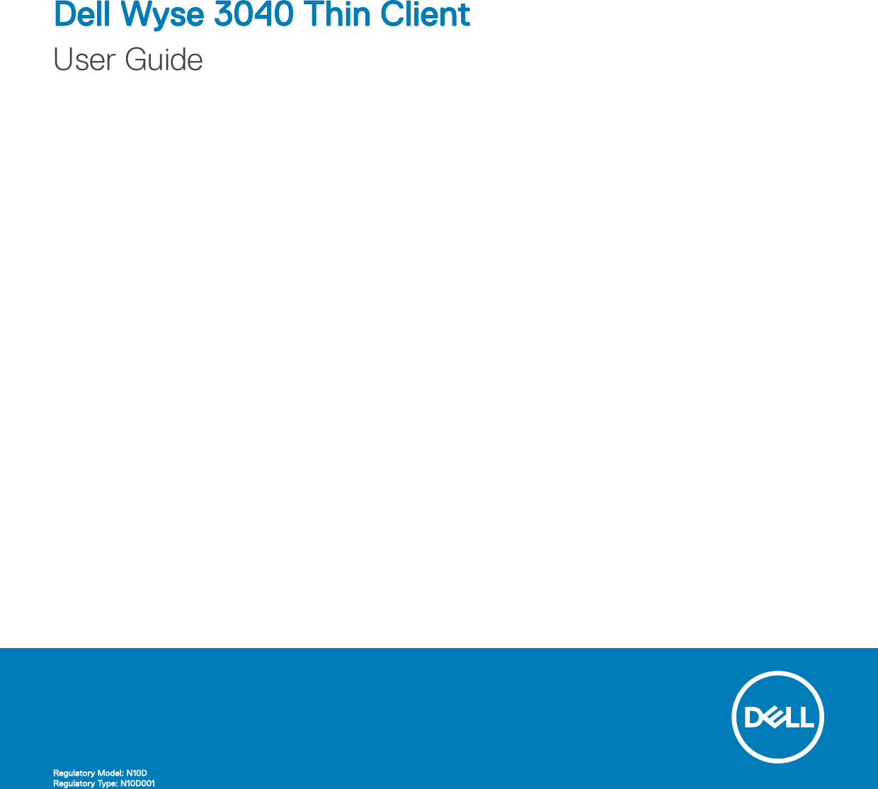 Dell Wyse 3040 thin client User Guide Manual Users En us