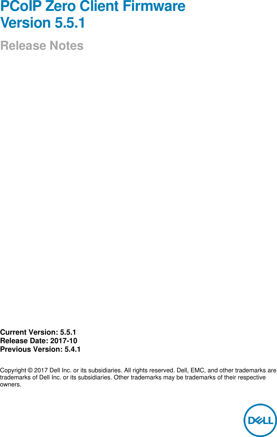 Dell Wyse p25 PCoIP Zero Client Firmware Version 5 5 1 Release Notes