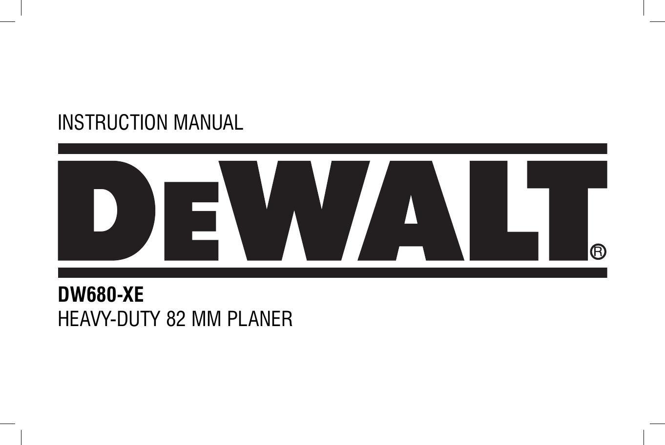Dewalt Dw680 Xe Instruction Manual N090451 Man Planer