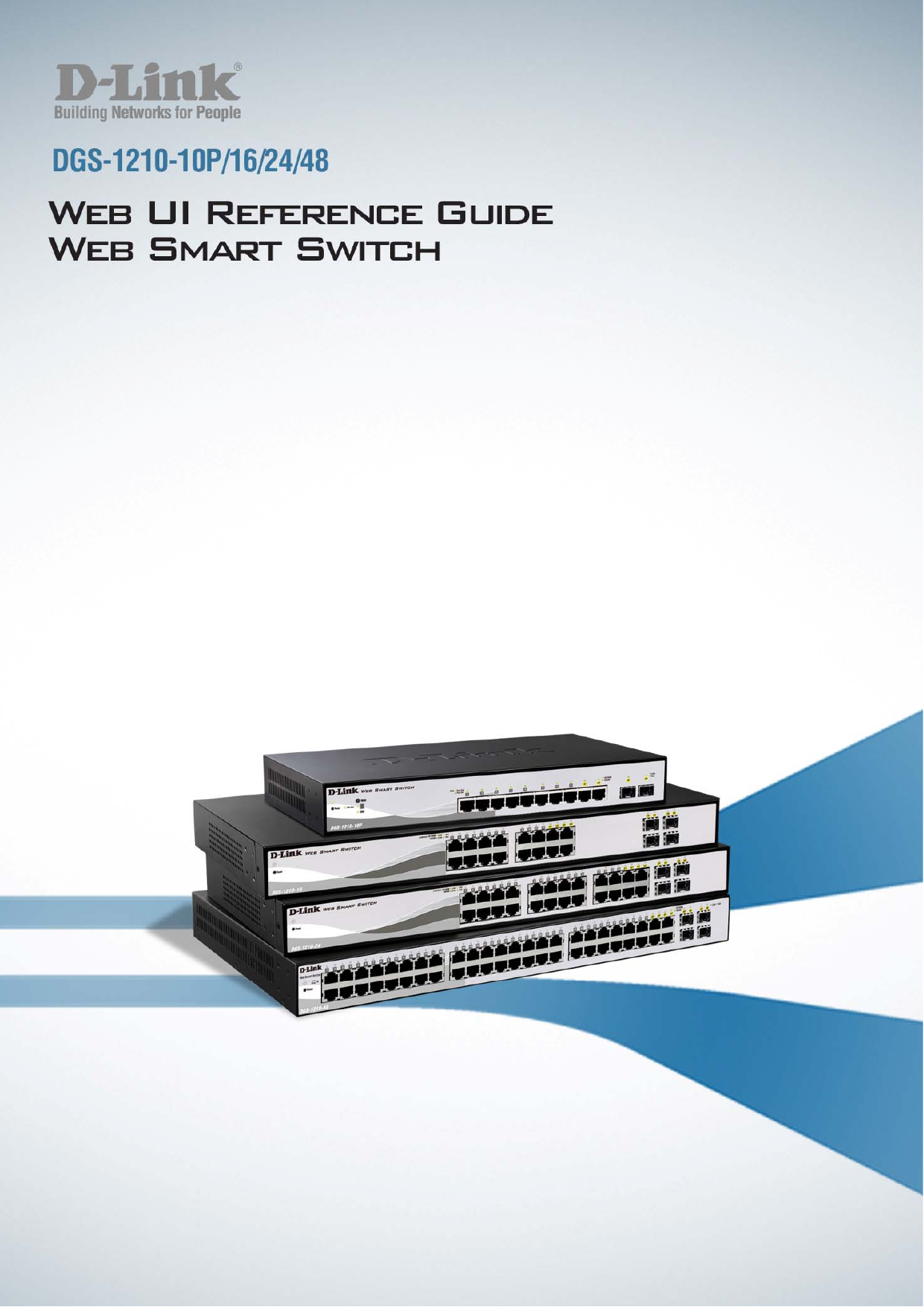 24 Port Dgs 1224t Firefox Web Smart Switch 1514872803dgs 1210 48 Ui D Link 10 E Reference Guide 202 En