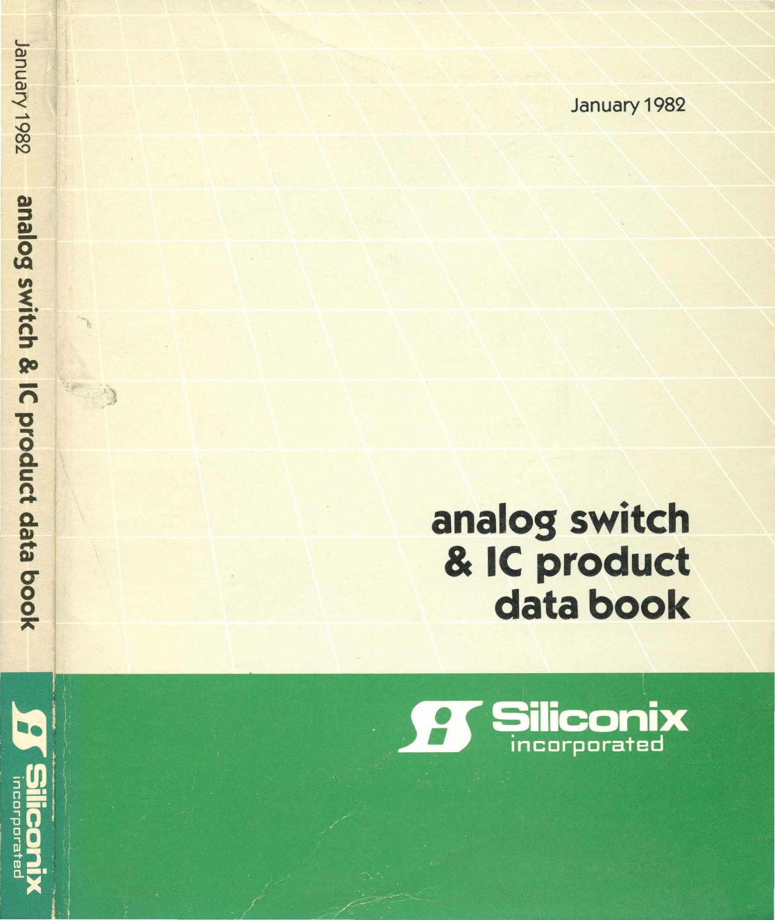 1982 Siliconix Analog Switch And Ic Product Data Book Lowvoltage Quad 21 Mux Demux Bus Idt