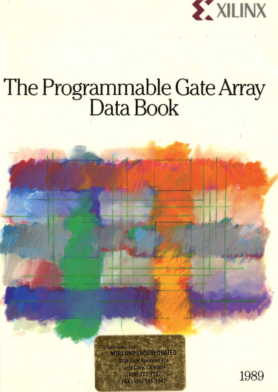 1989_Xilinx_Programmable_Gate_Array_Data_Book 1989 Xilinx