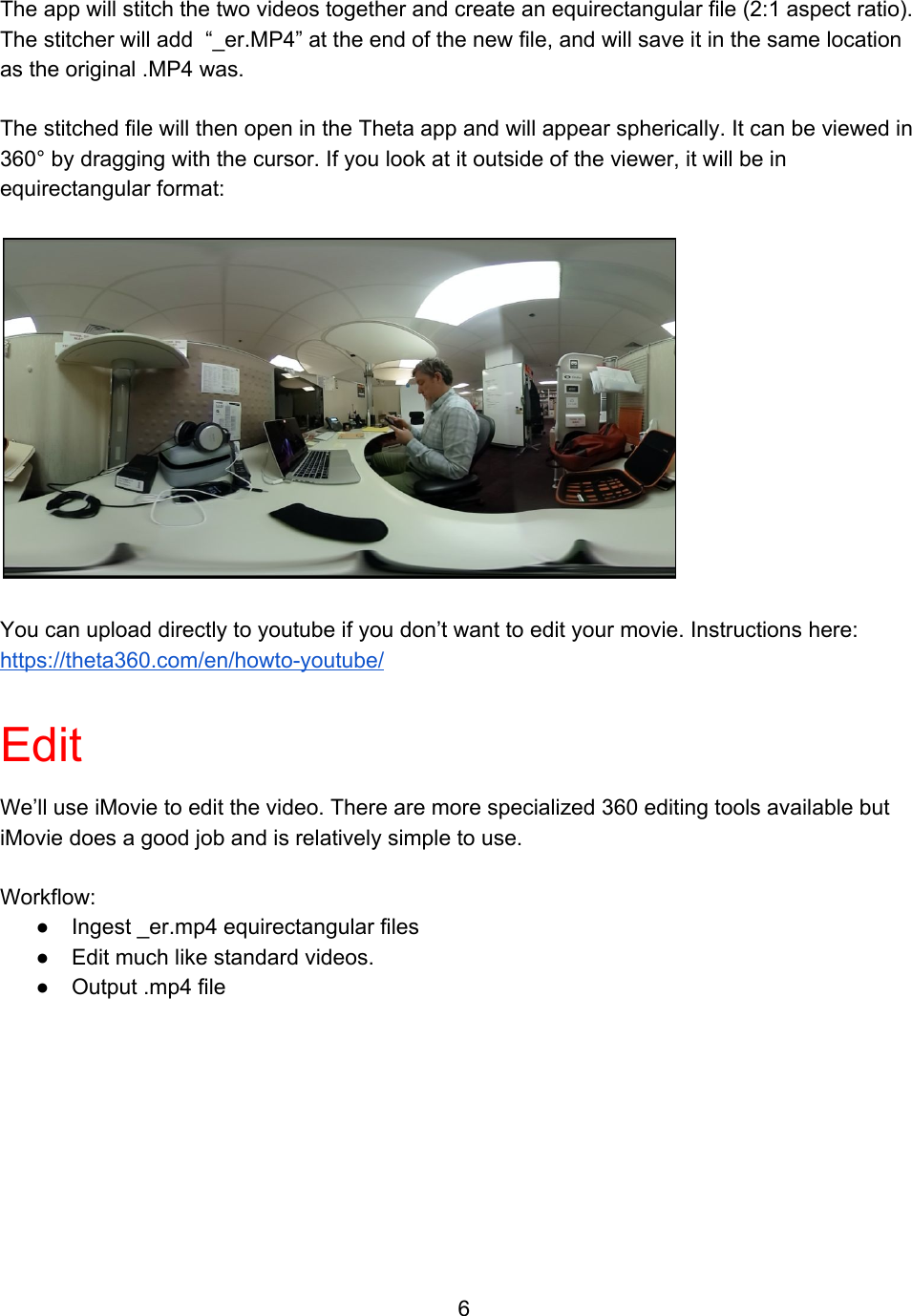 360 Degree Videos Made Easy Overview & Instructions
