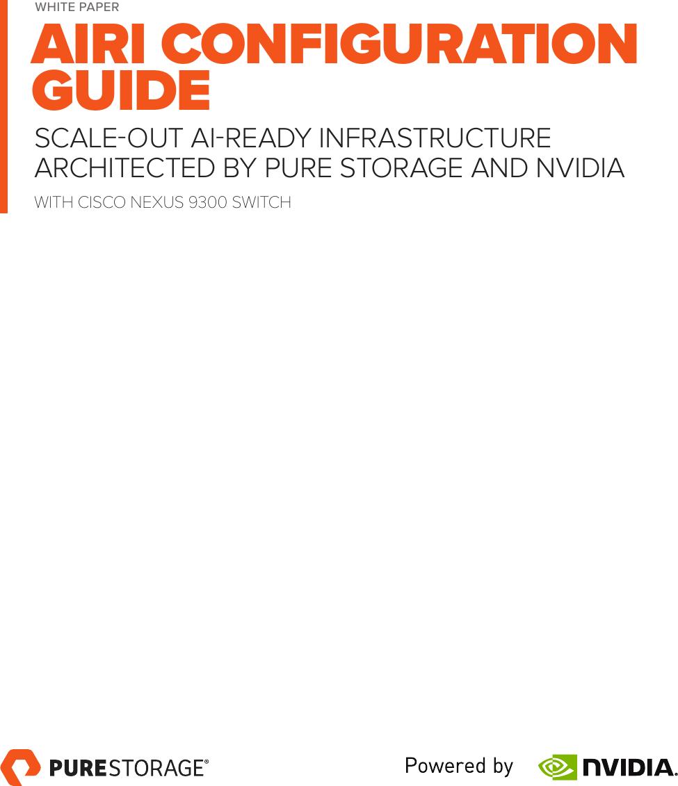AIRI™ Configuration Guide With Cisco Nexus 9300 Switch AIRI