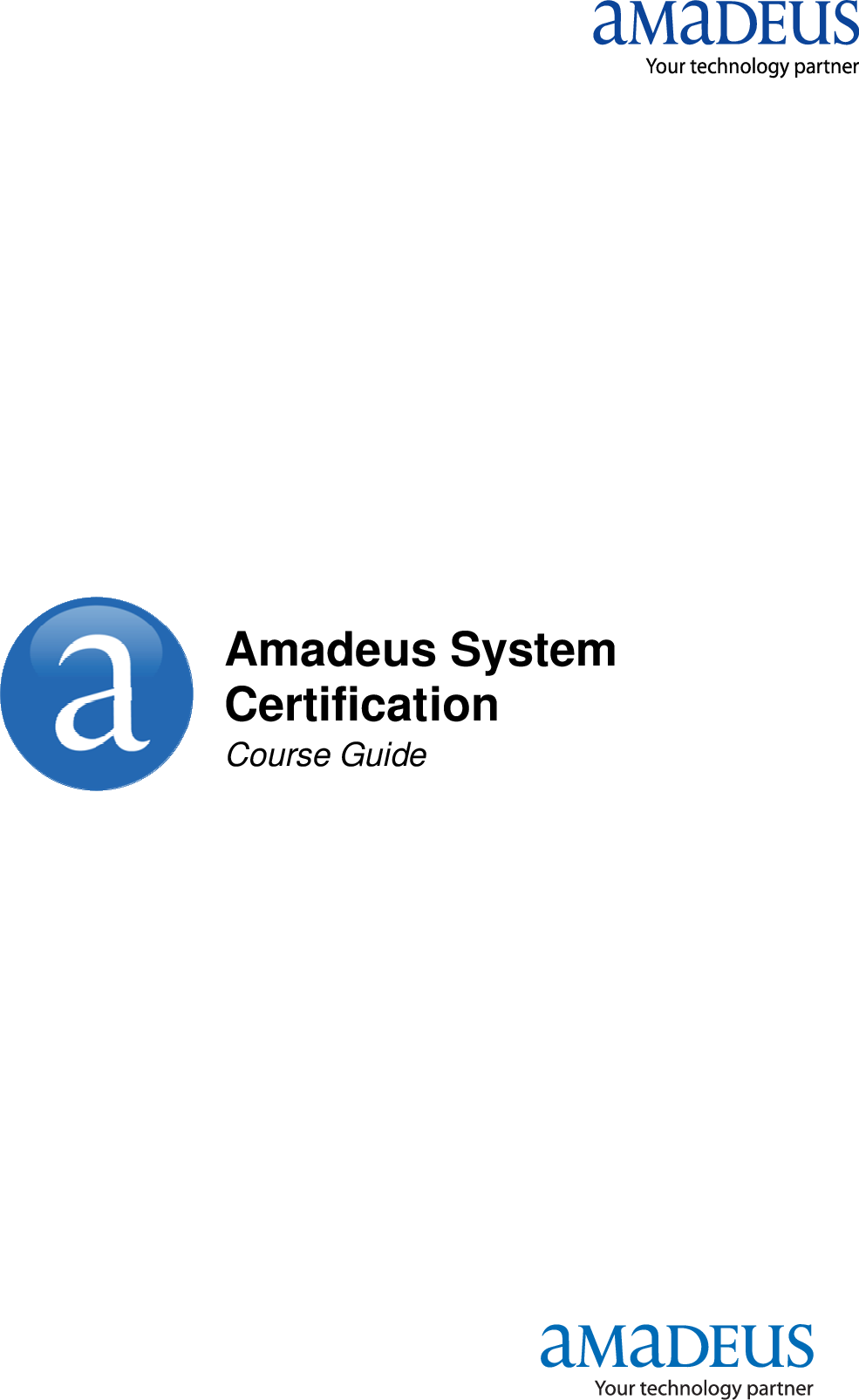 Amadeus System Certification Course Guide May 2012