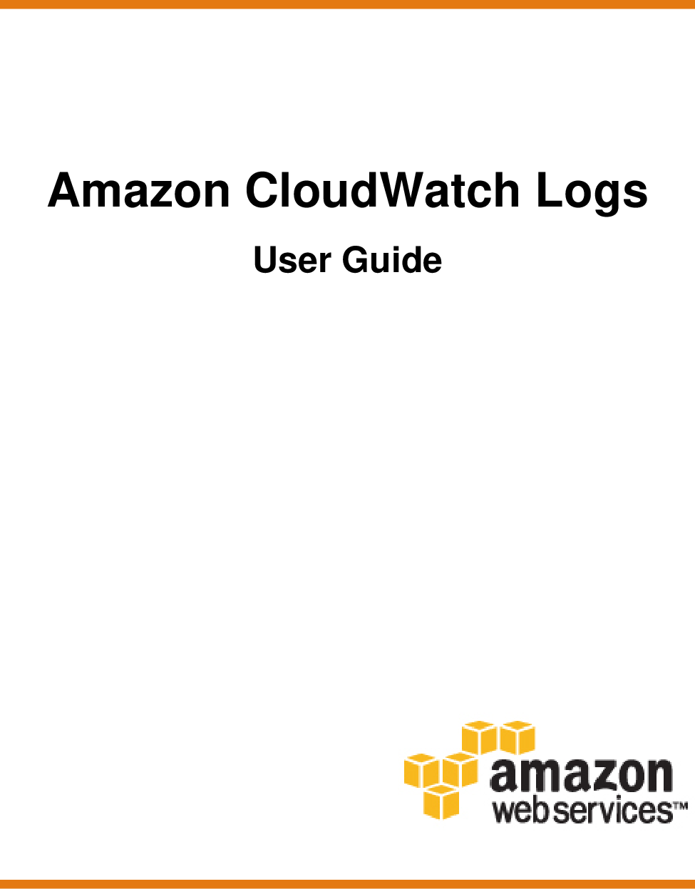 Amazon CloudWatch Logs User Guide Cloud Watch