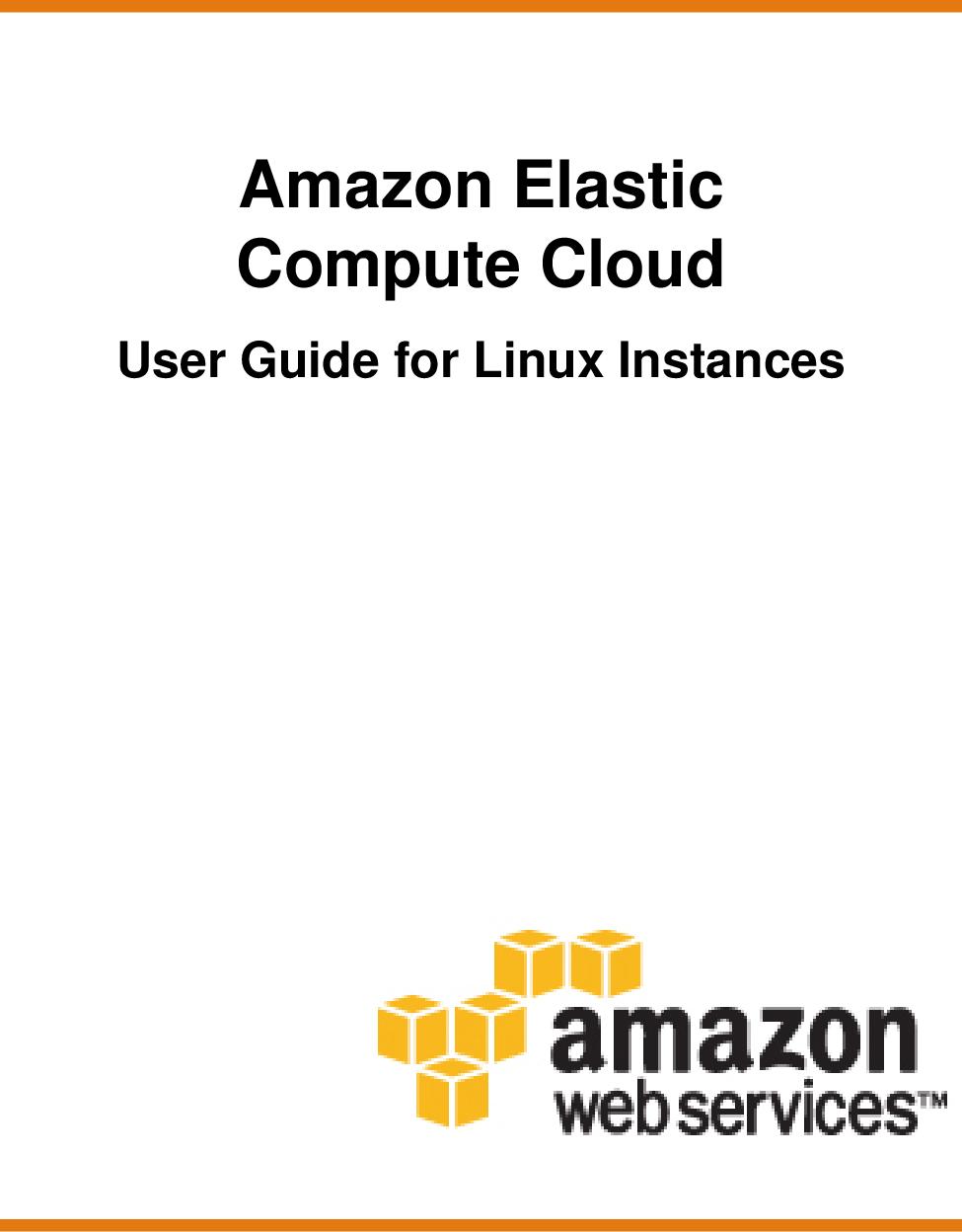 Amazon Elastic Compute Cloud User Guide For Linux Instances