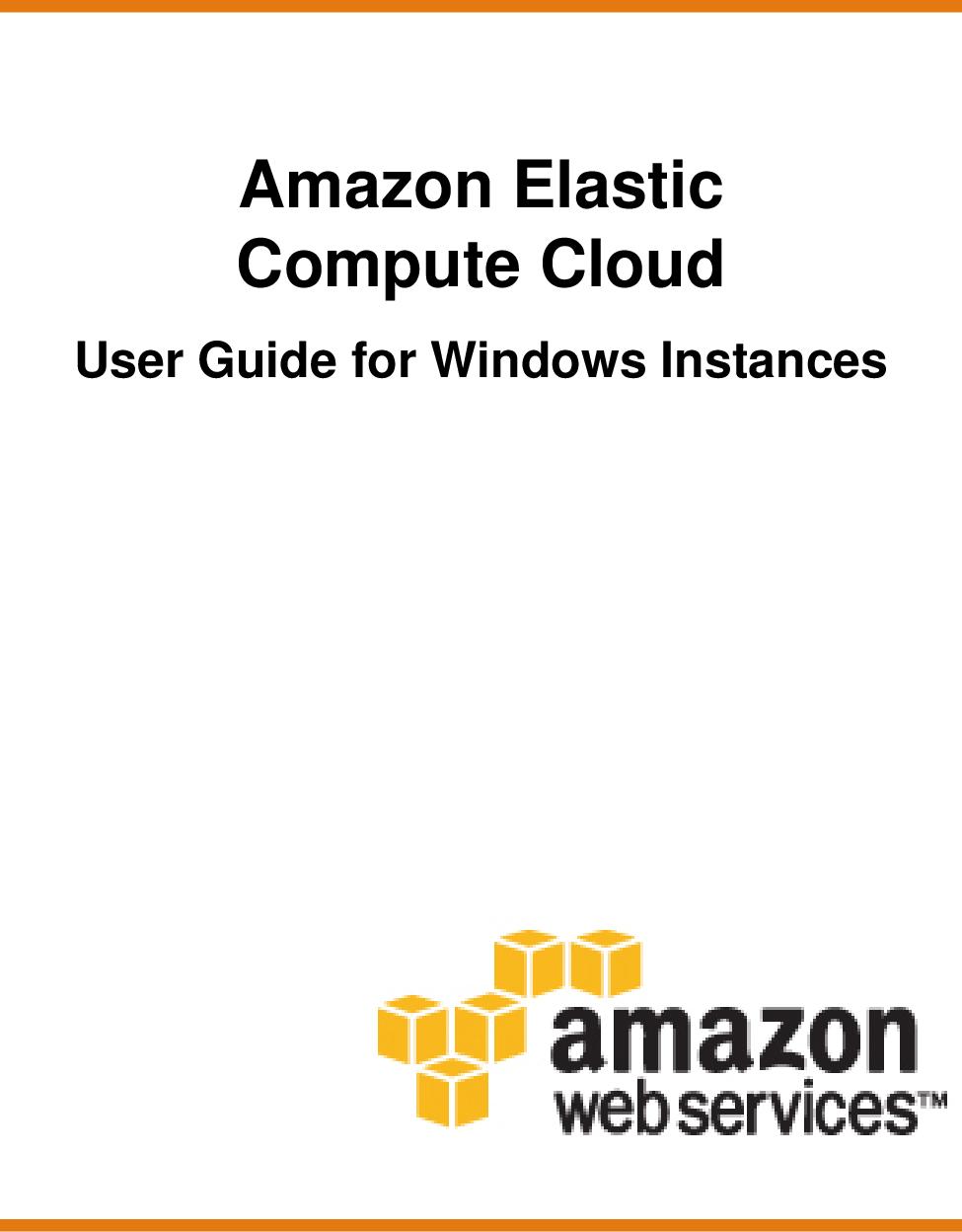 Amazon Elastic Compute Cloud User Guide For Windows