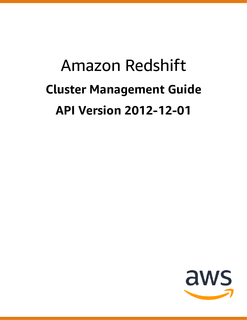 Amazon Redshift Cluster Management Guide