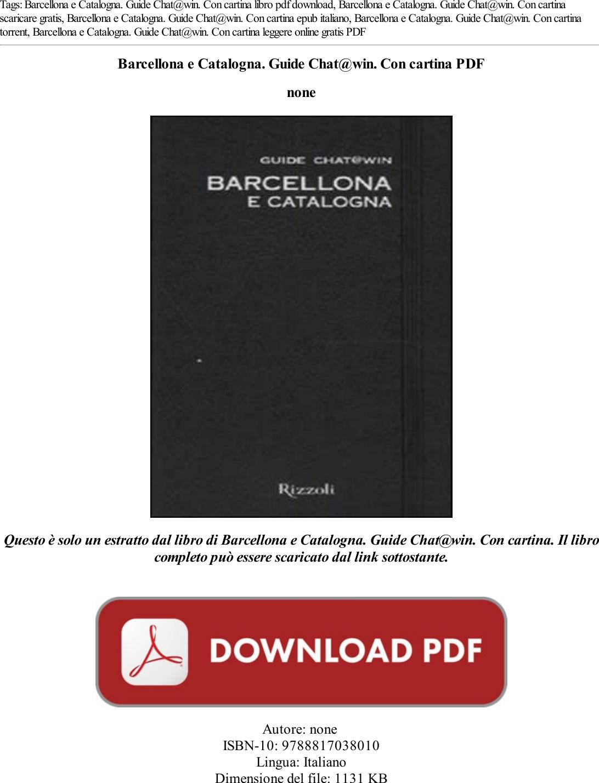 Cartina Catalogna.Barcellona E Catalogna Guide Chat Win Con Cartina Pdf Libro Qeh0l04e33 Catalogna Na Qeh0l04e33