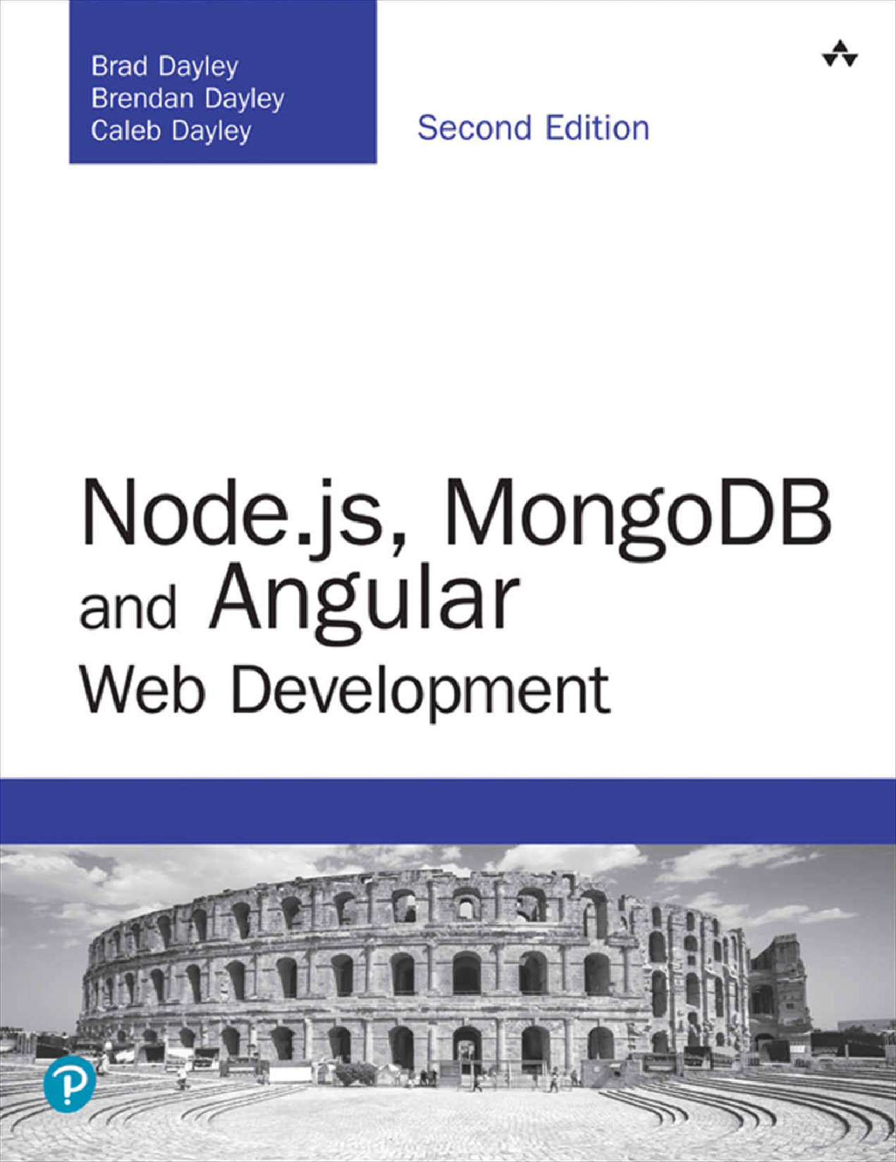 Node js, MongoDB And Angular Web Development: The Definitive