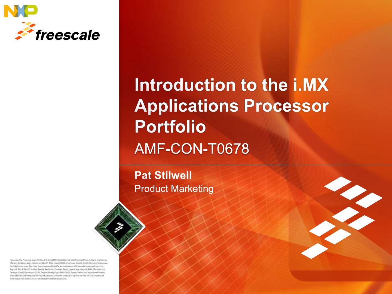 Introduction To The I MX Applications Processor Portfolio Harmony