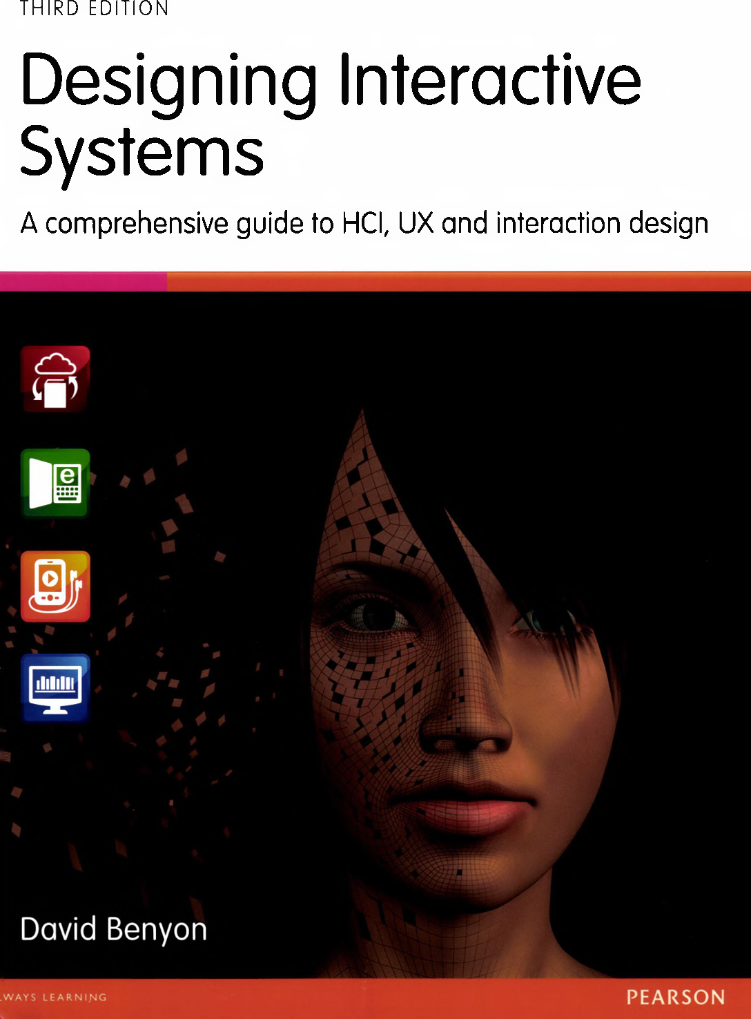 Designing Interactive Systems A Comprehensive Guide To Hci Ux And Interaction Design 3rd Edition Ibook4all Com