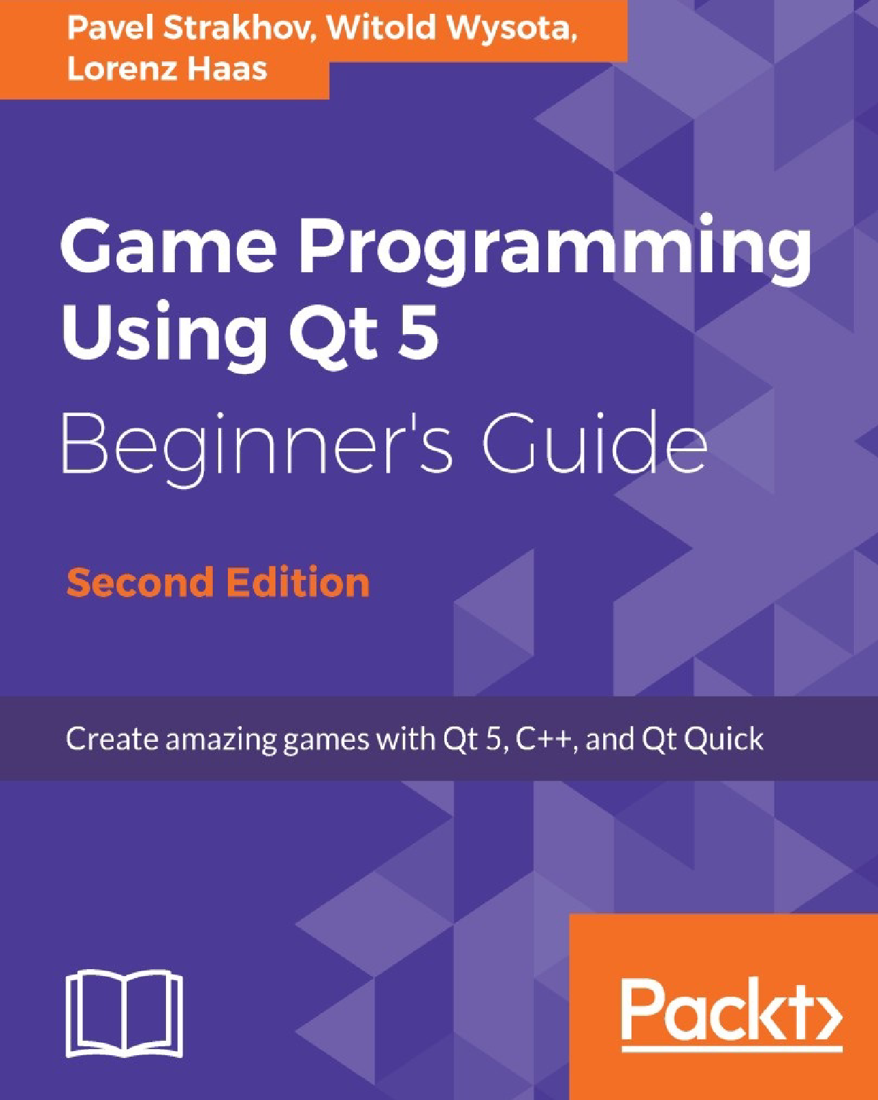 Game Programming Using Qt 5 Beginner's Guide Second Edition Lorenz Haas