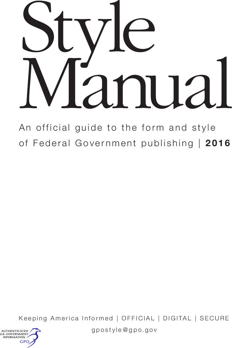 U S  Government Publishing Office Style Manual Printing (GPO)