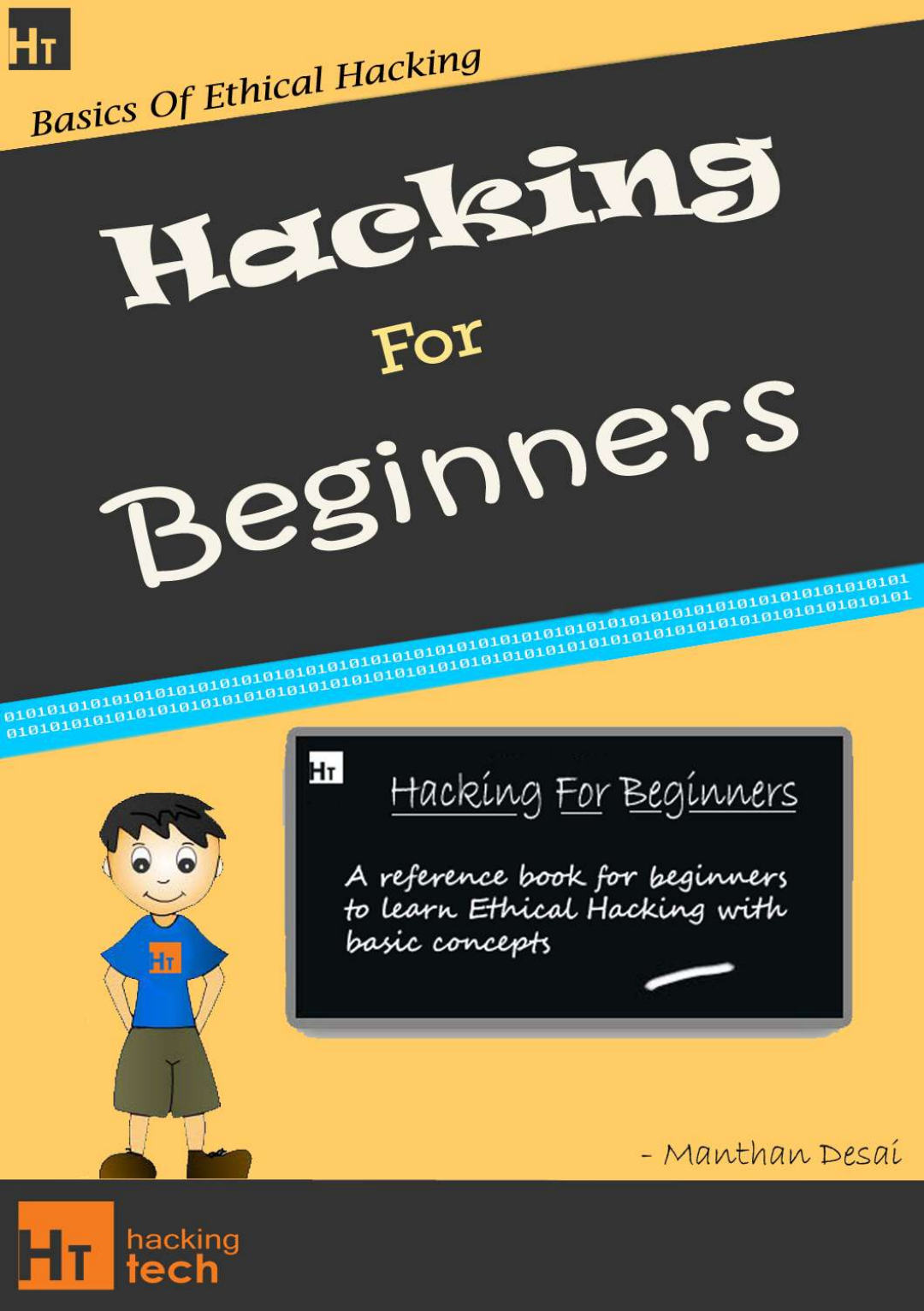 Basics Of Ethical Hacking – Manthan M  Desai For Beginners A Guide