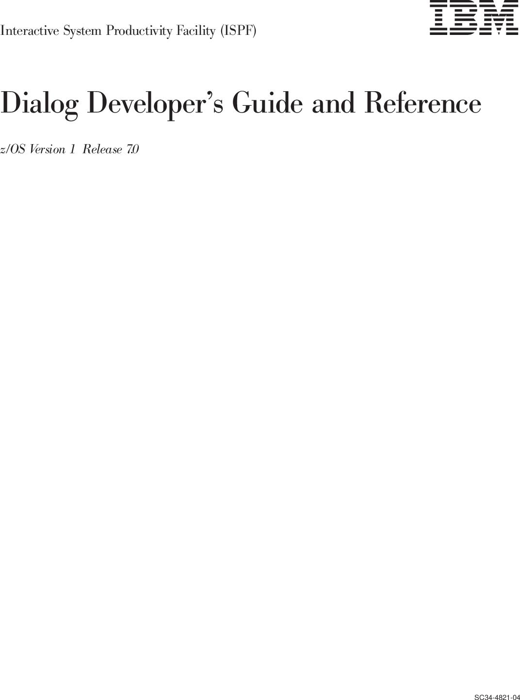 Z/OS V1R7 0 ISPF Dialog Developer's Guide Developer