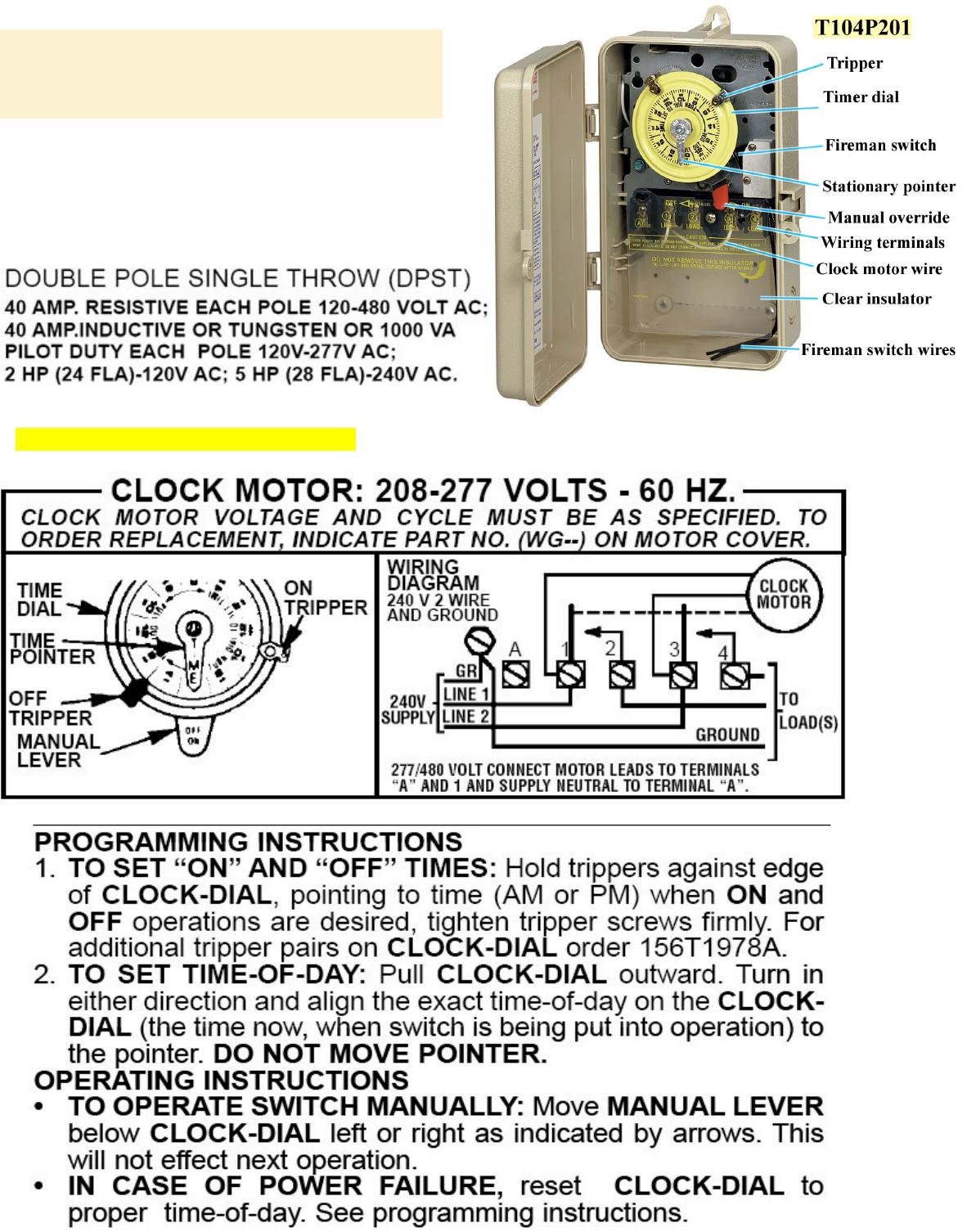 [SCHEMATICS_4FD]  Intermatic T104P201 instruction manual T104R201 | Intermatic T104r201 Wiring Diagram |  | UserManual.wiki