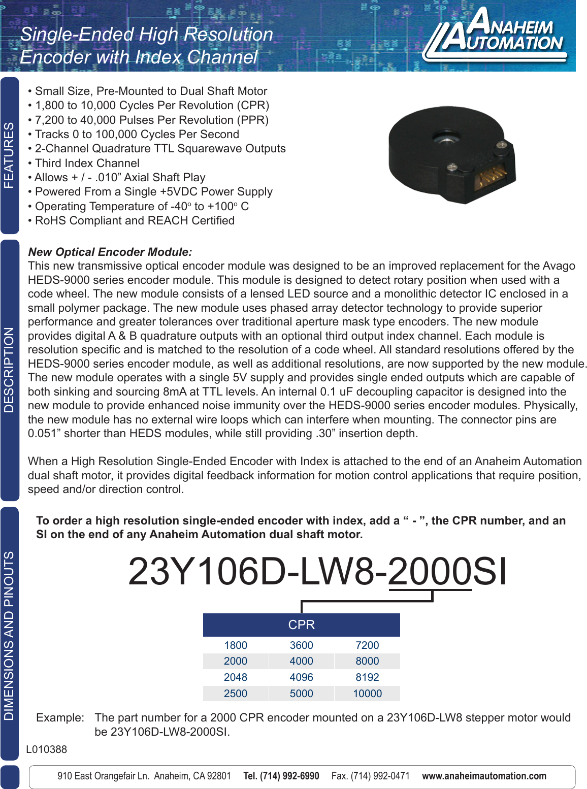 L010388 Single Ended High Resolution Encoder With Channel