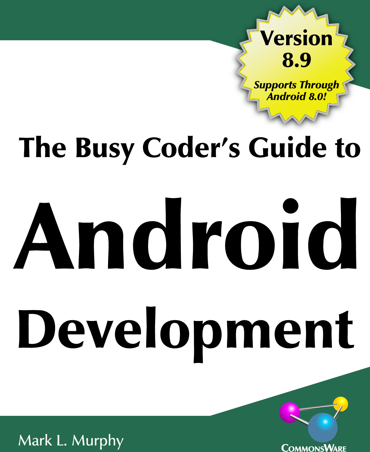 The Busy Coder's Guide To Android Development Version 8 9