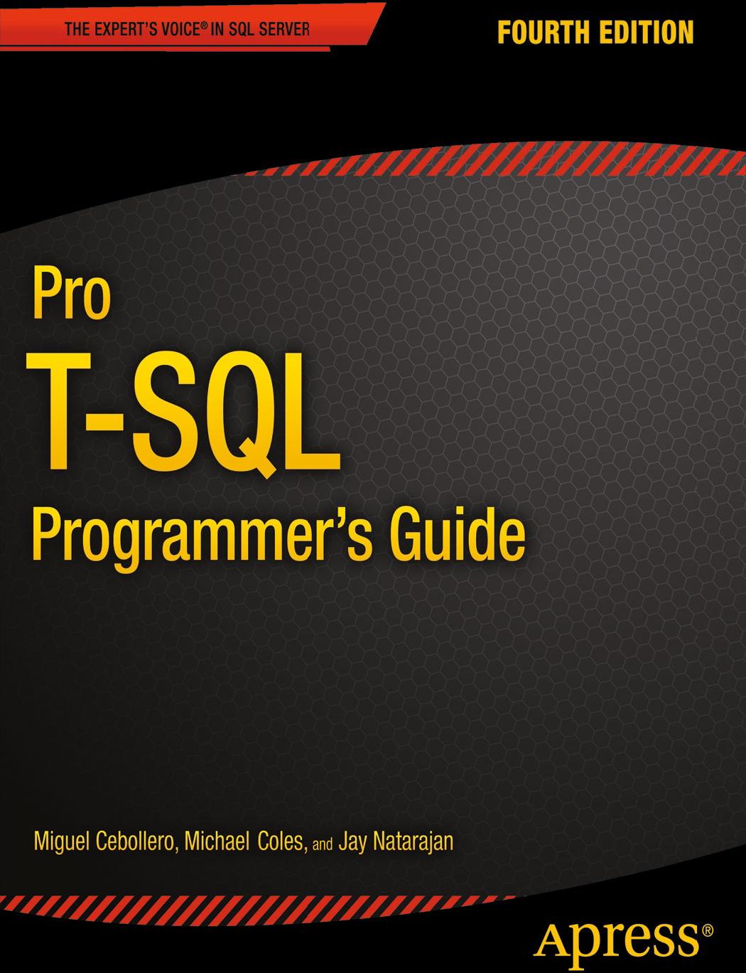 Pro T SQL Programmer's Guide (4th Edition) Miguel Cebollero Apress