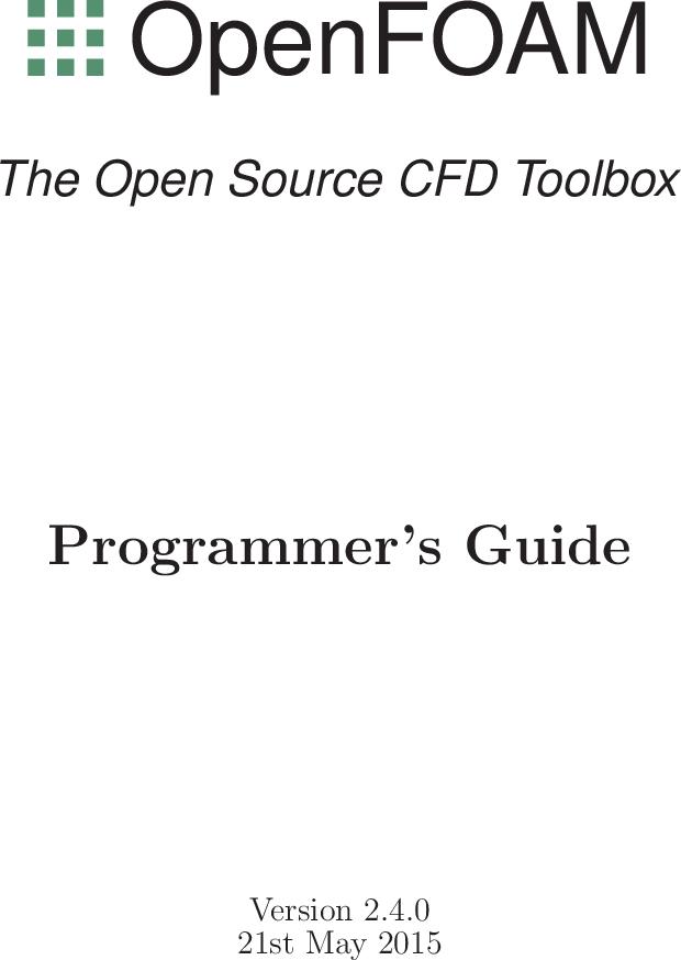 OpenFOAM Programmer's Guide Programmers