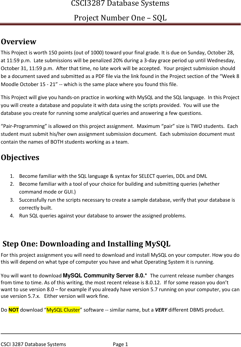 CTS330 Lab # 1 – Getting Started With SQL Server Project One