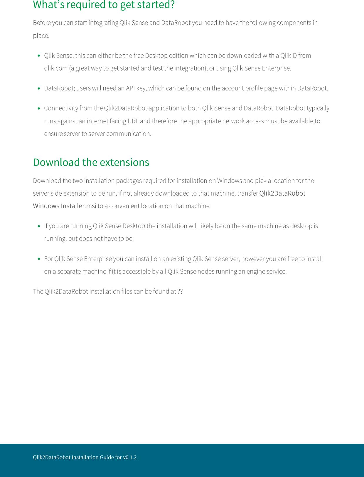 Qlik's Approach To Big Data Qlik2Data Robot Installation Guide For