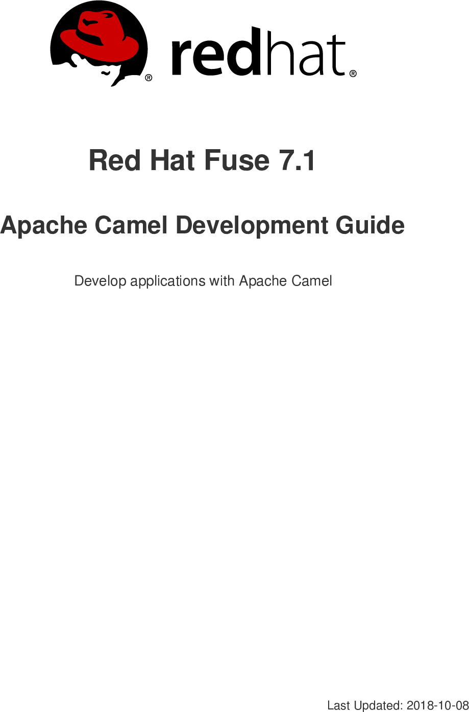 Red Hat Fuse 7 1 Apache Camel Development Guide en US