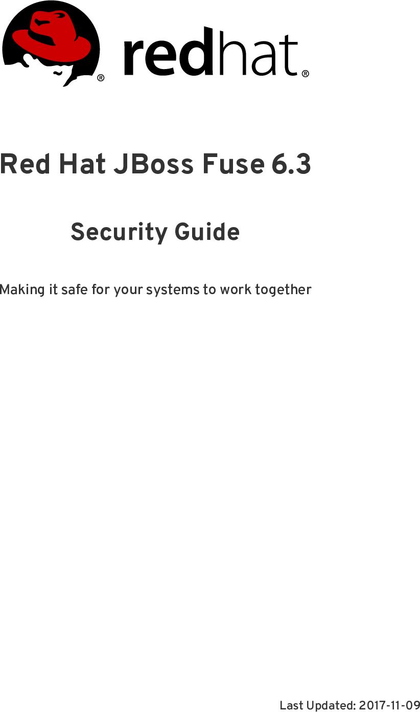 Red Hat JBoss Fuse 6 3 Security Guide en US
