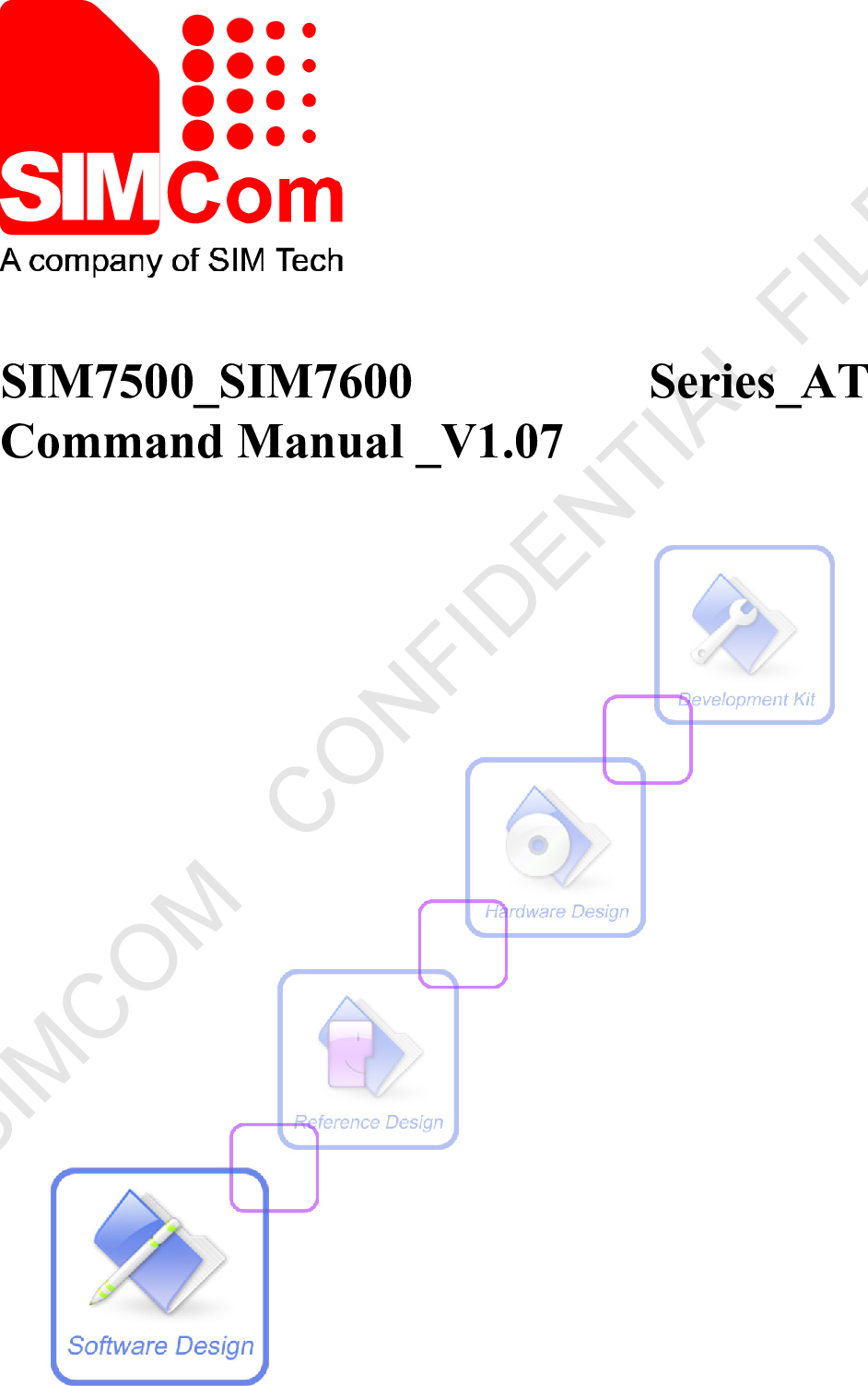 AT Commands Set SIM7500 SIM7600 Series Command Manual V1 07