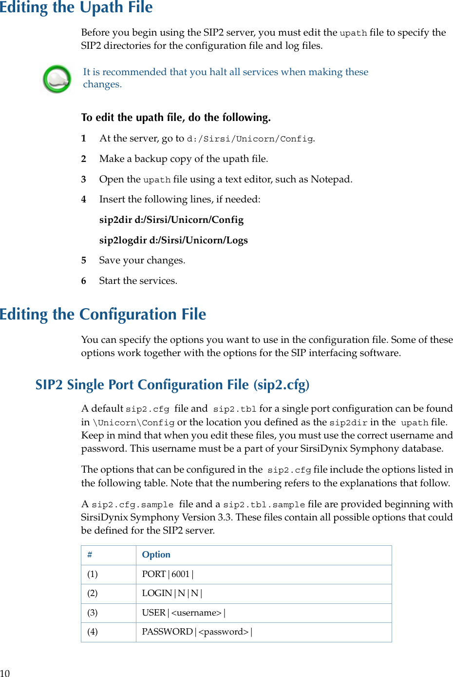 Sirsi Symphony SIP2Config Guide