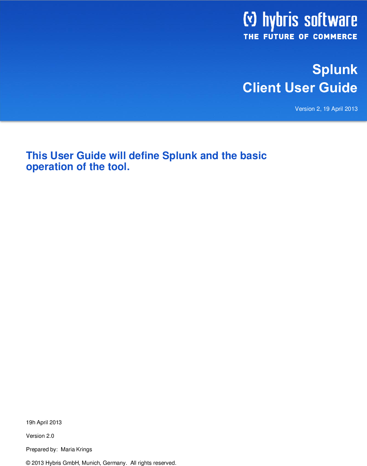 Splunk User Guide With For Clients